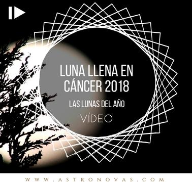 Luna Llena en Cáncer 2018